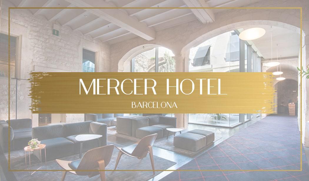 Mercer Hotel Barcelona main