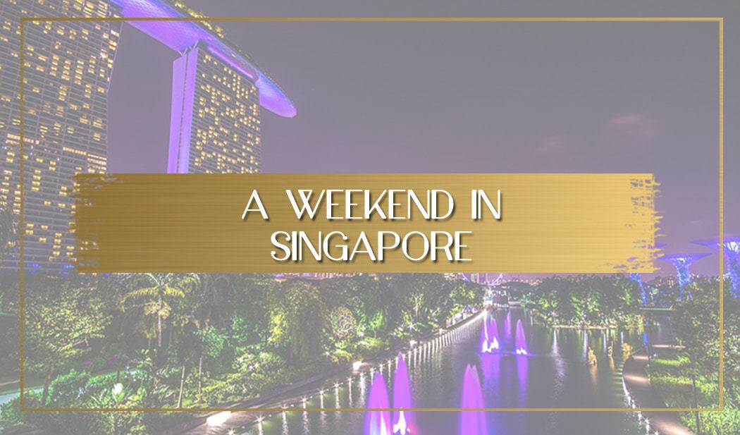 Weekend in Singapore feature