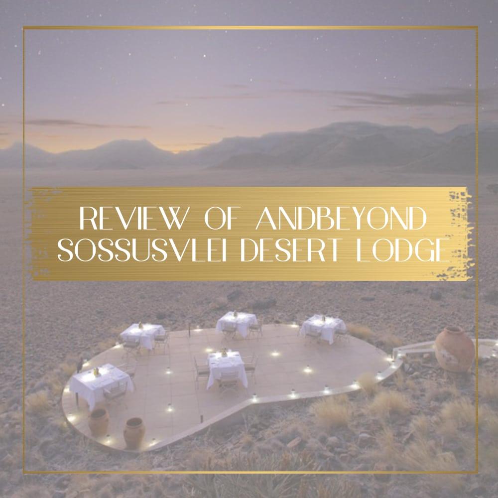 AndBeyond Sossusvlei Desert Lodge feature