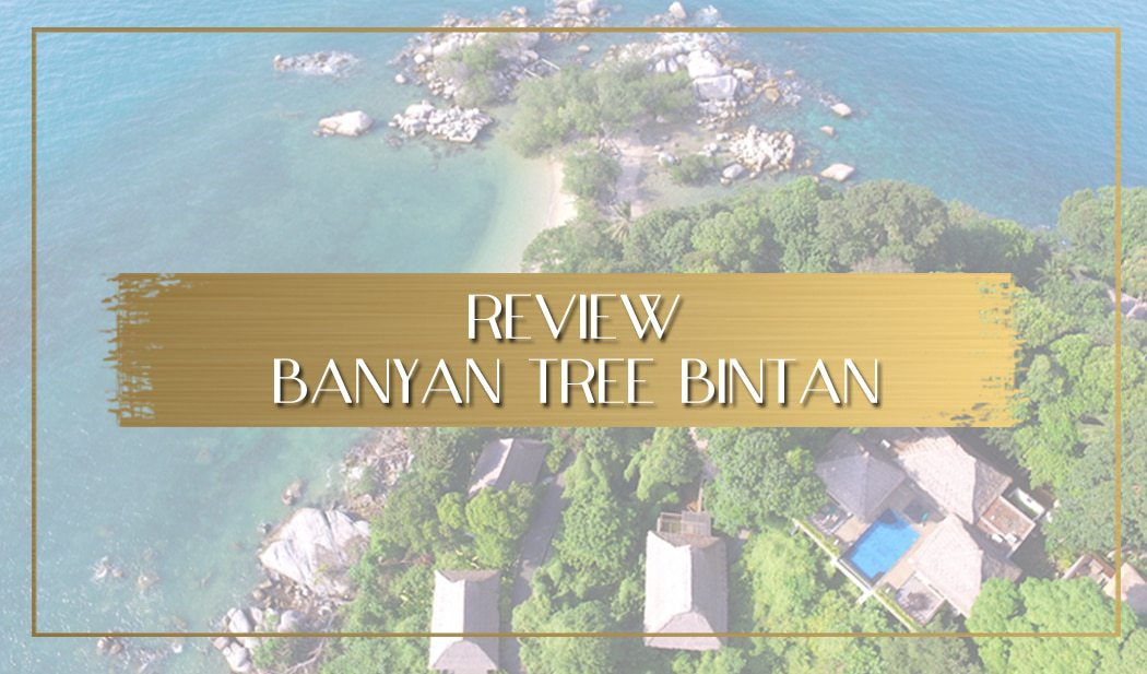 Banyan Tree Bintan review main
