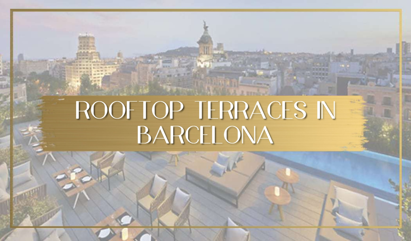 The best rooftop terraces in Barcelona main