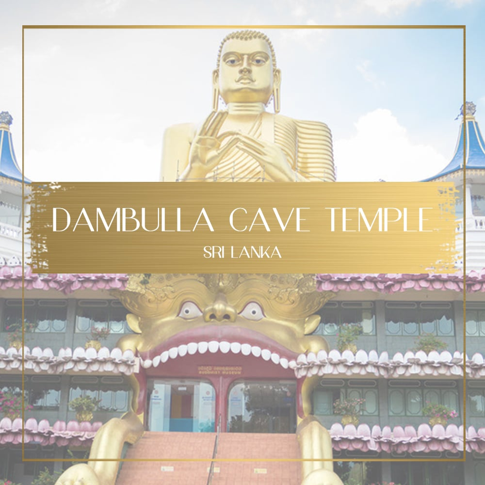 Golden Dambulla Cave Temple - an epic encounter with Sri