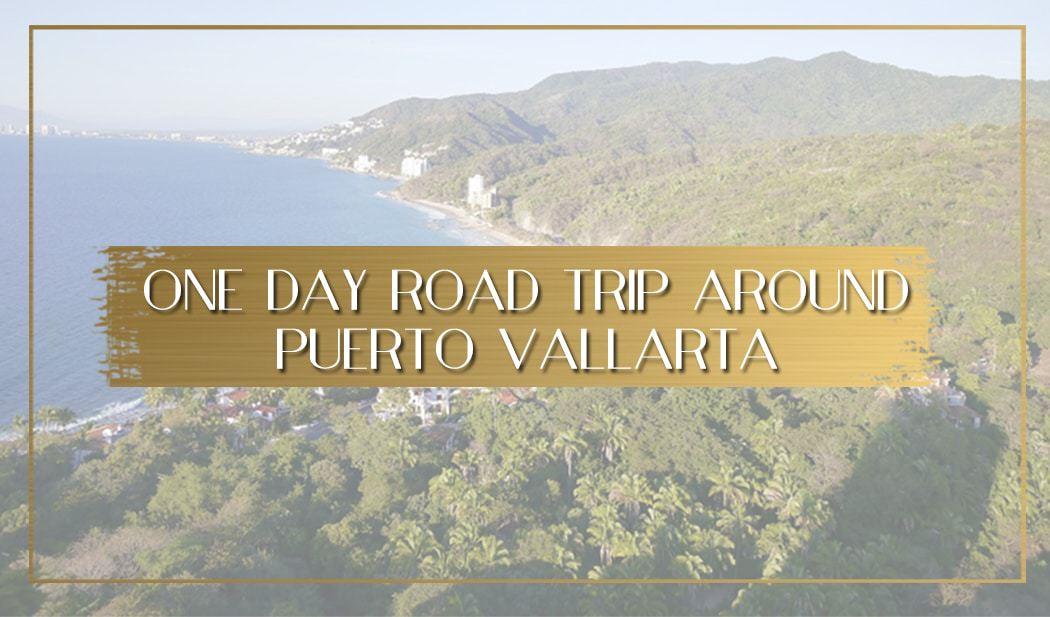 Road trip around Puerto Vallarta main