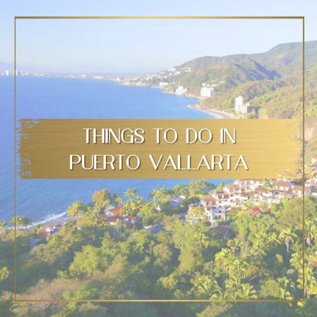Things to do in Puerto Vallarta feature