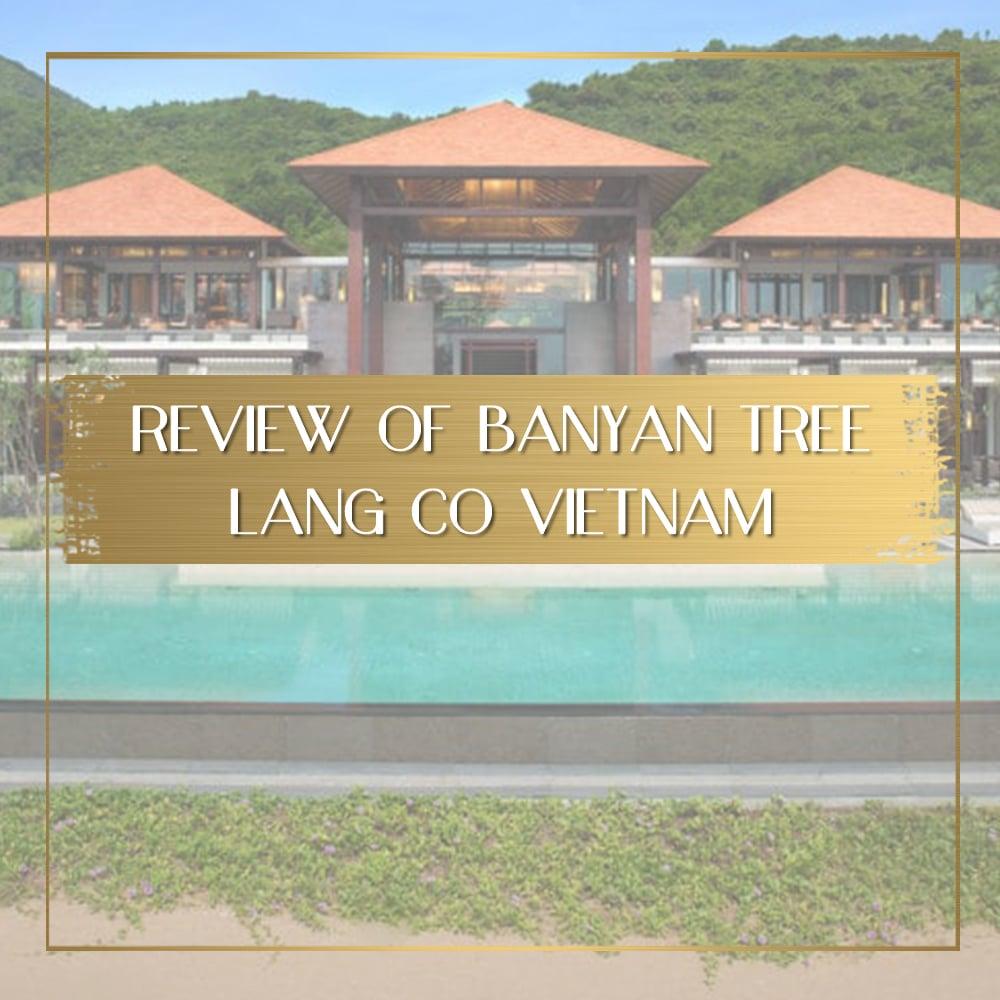 Banyan Tree Lang Co feature