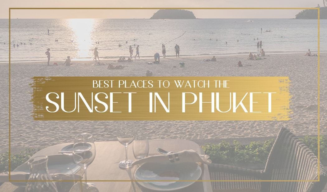 Best places to watch the sunset in Phuket main