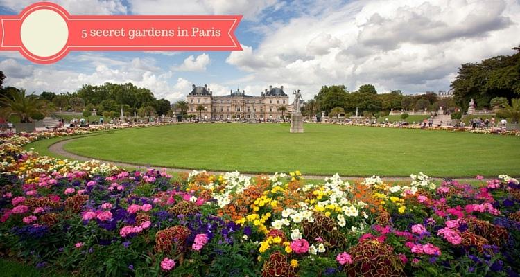 secret gardens in paris