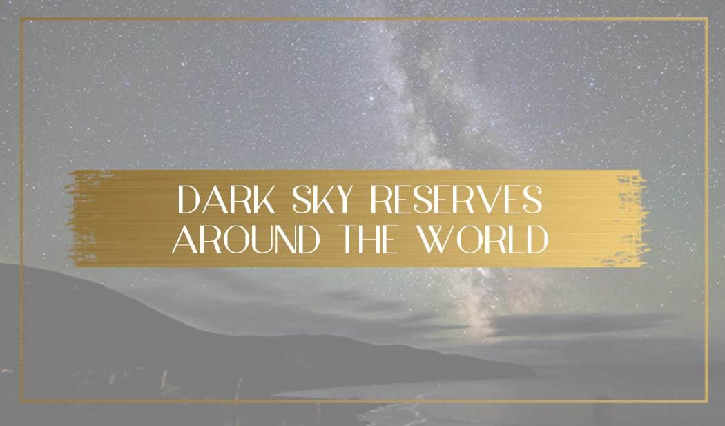Dark Sky Reserves main
