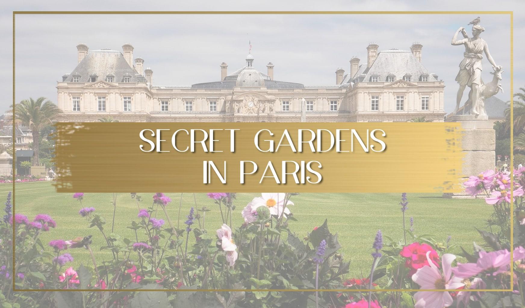 Secret Gardens in Paris main