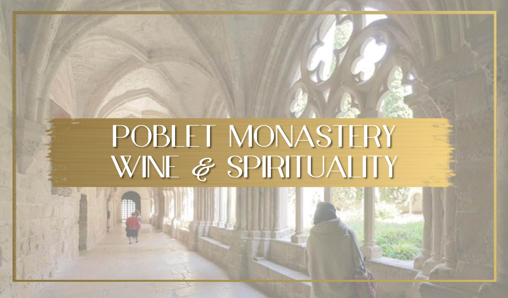 Visiting Poblet Monastery main