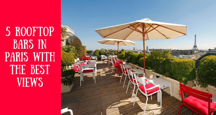 5 rooftops bars in Paris with the best views