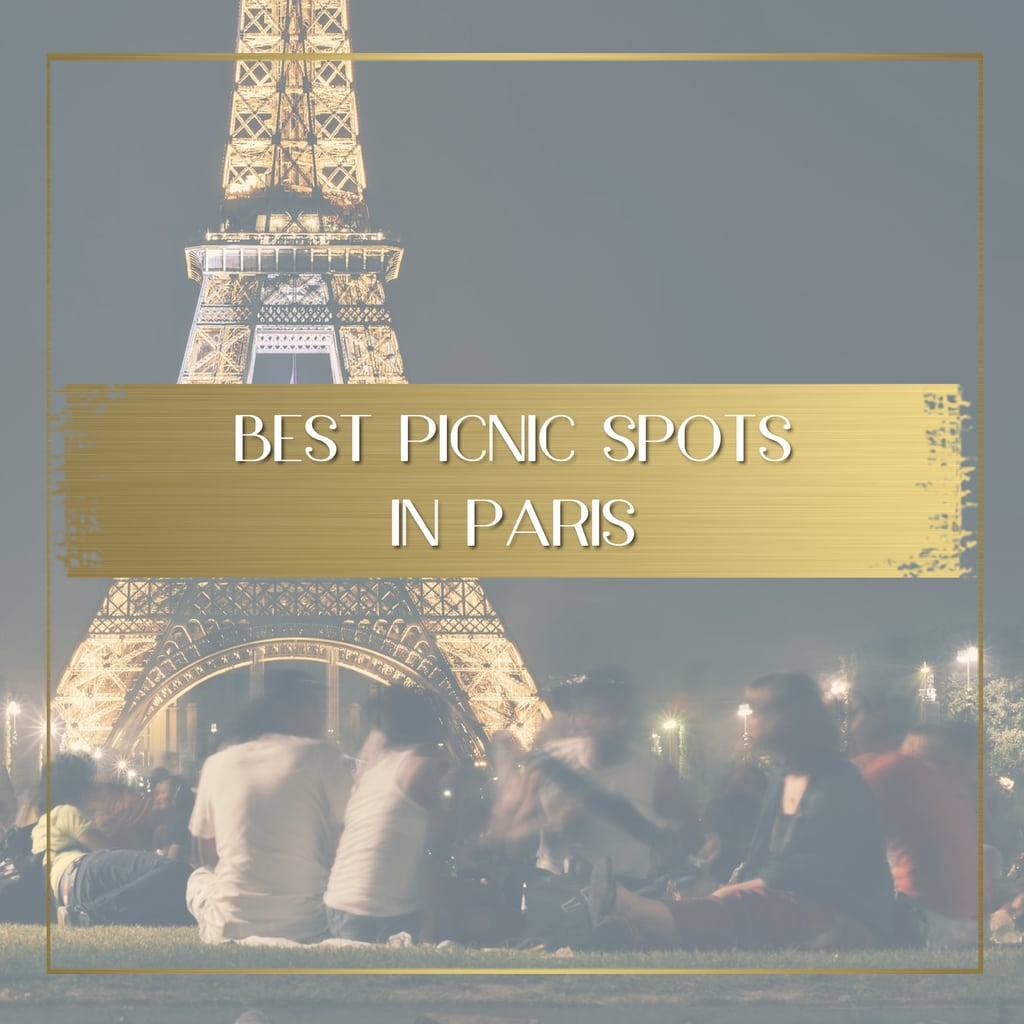 Best picnic spots in Paris feature
