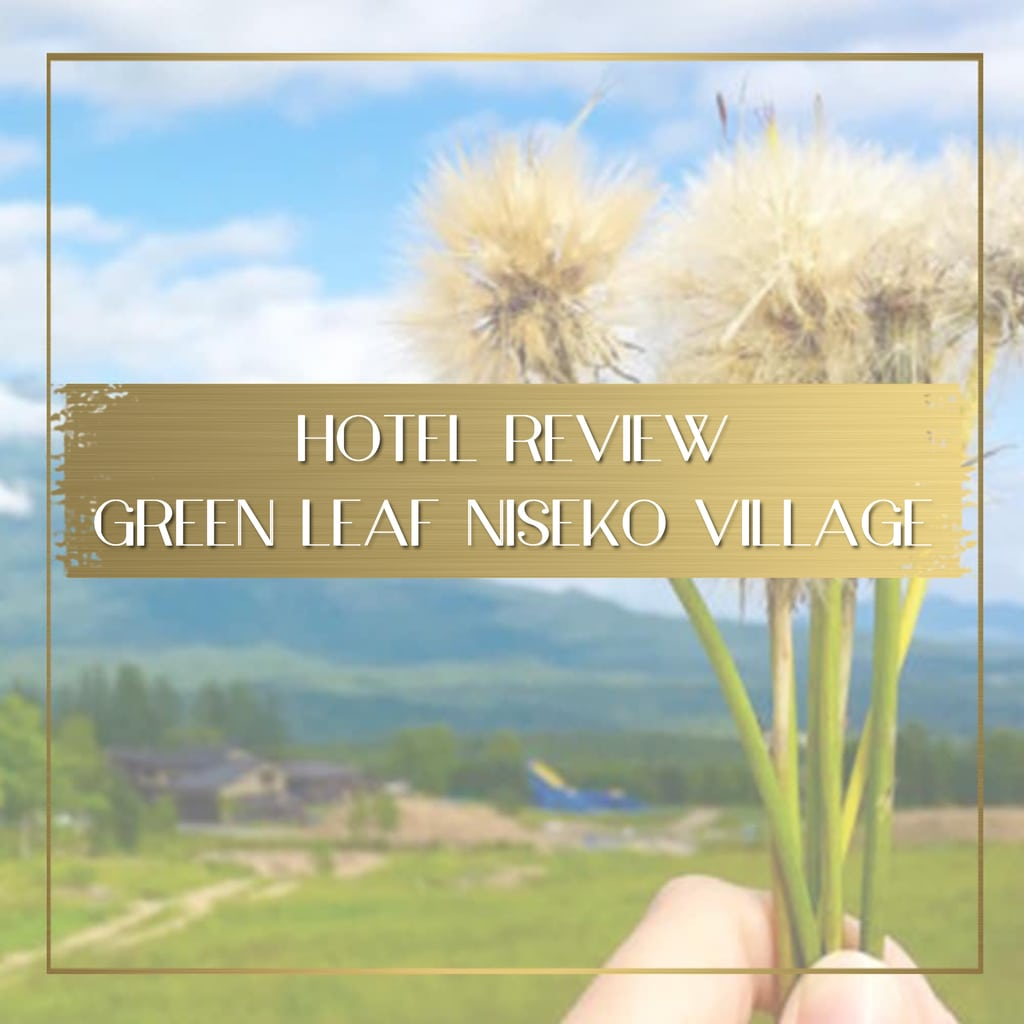 Review Green Leaf Niseko Village feature