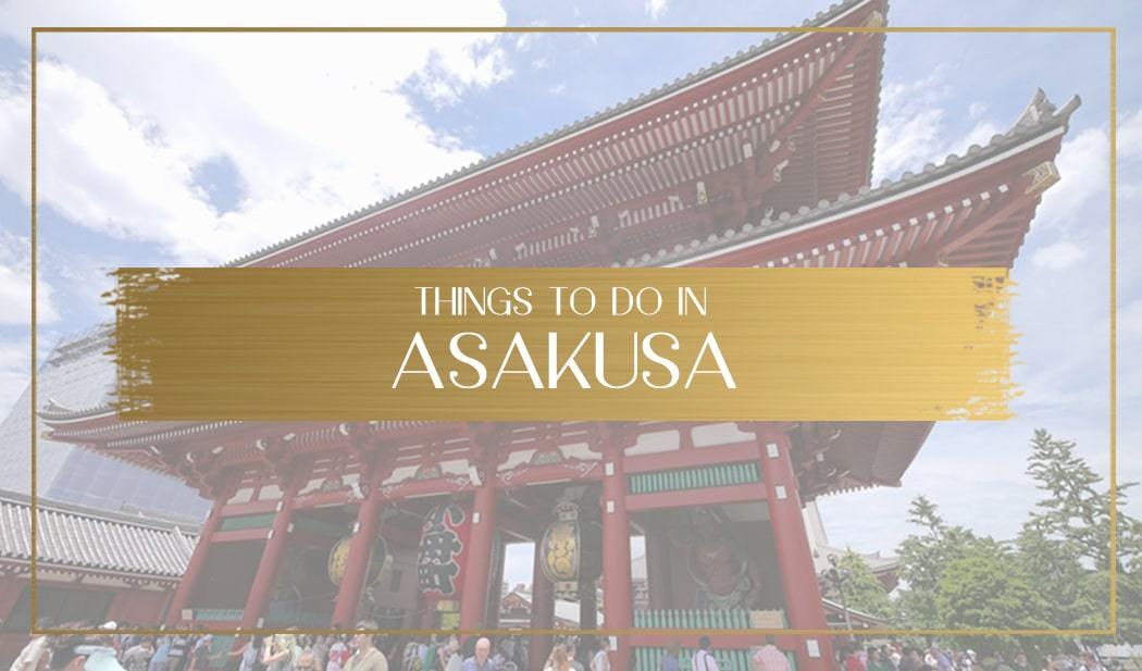 Things to do in Asakusa main