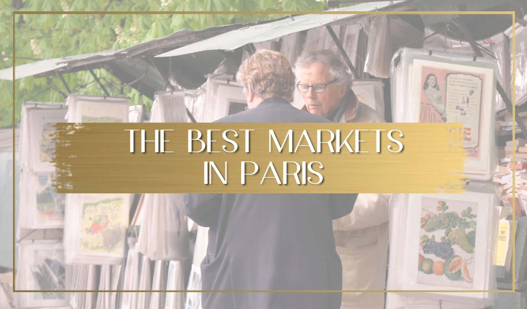 Best markets in Paris main