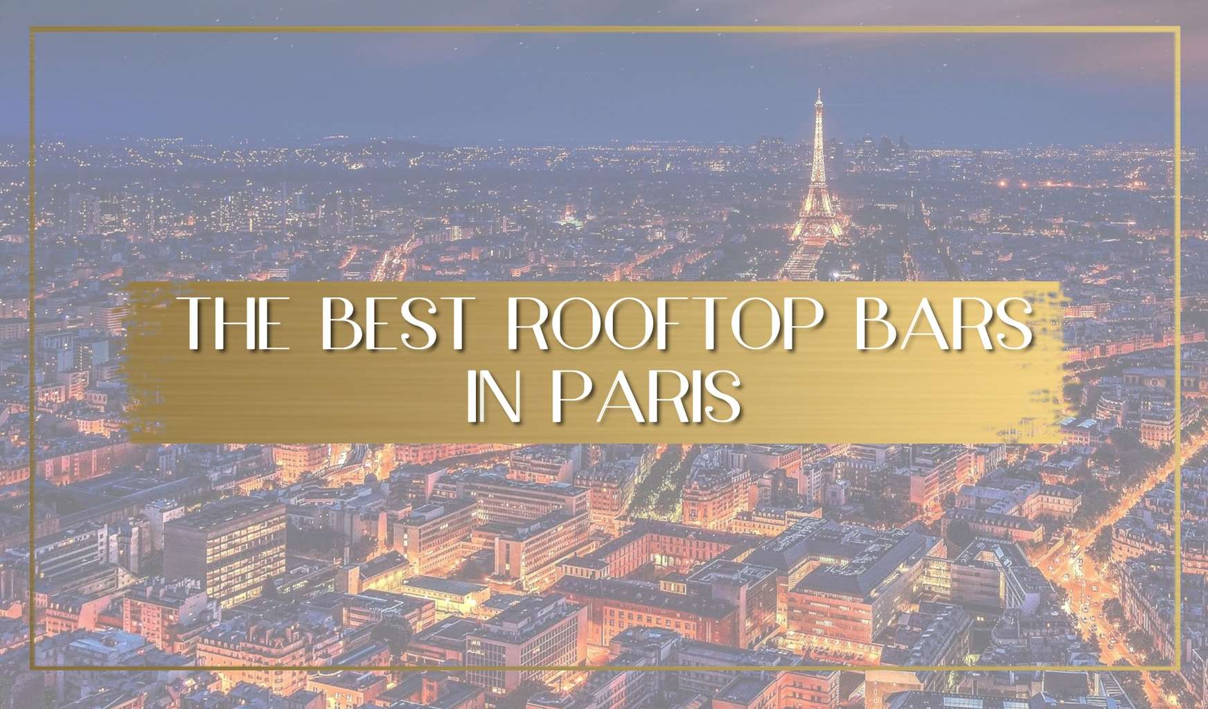 Rooftop bars in Paris main