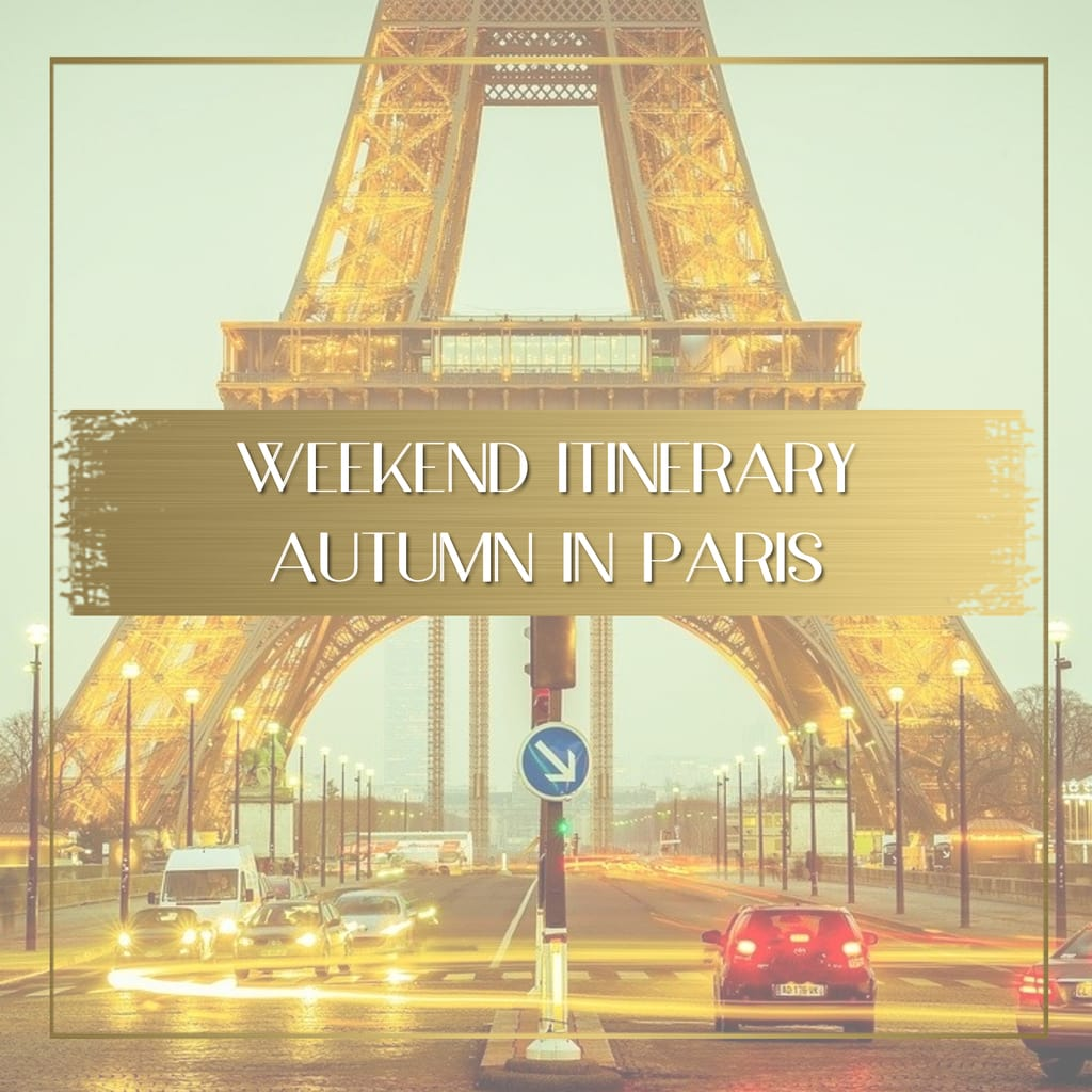 Itinerary weekend in Paris feature