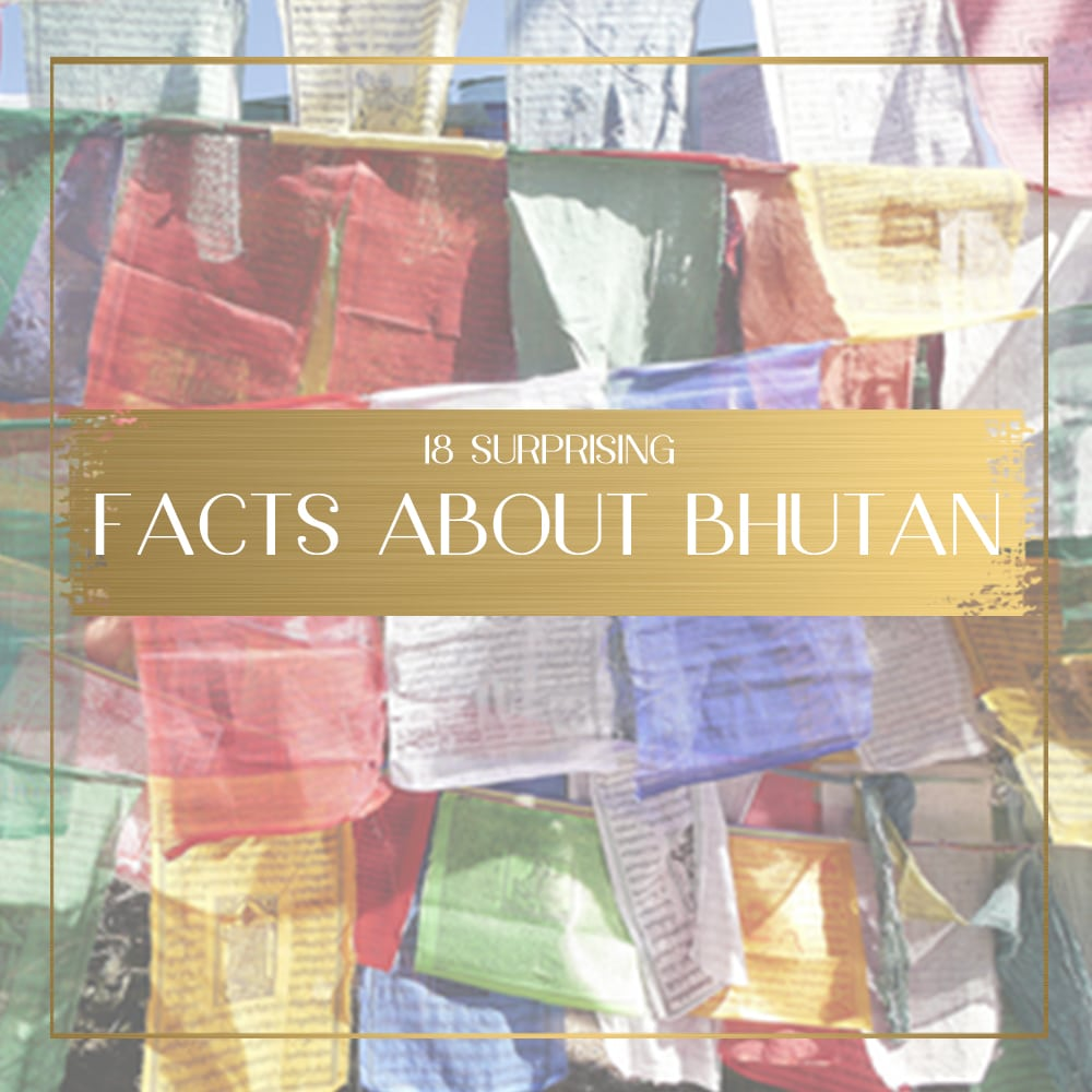 TRIVIA] 18 Interesting facts about Bhutan you didn't know about