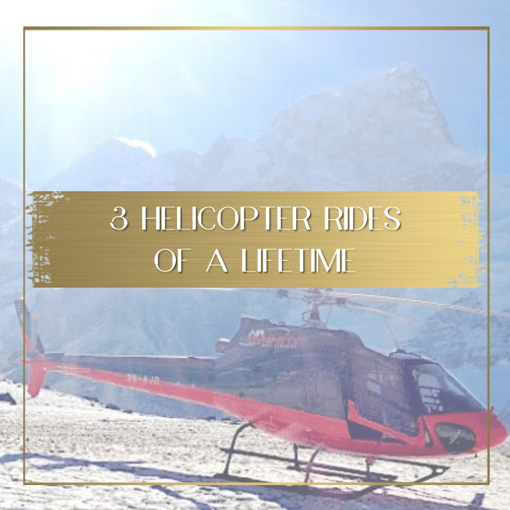 Helicopter rides of a lifetime feature
