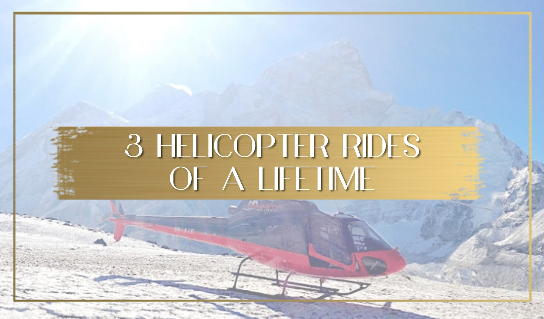 Helicopter rides of a lifetime main