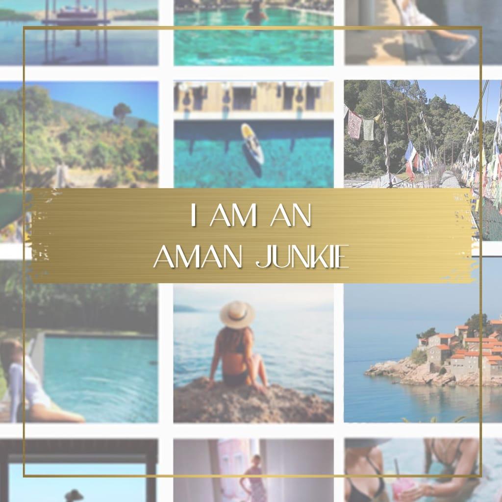 I am an Aman junkie feature