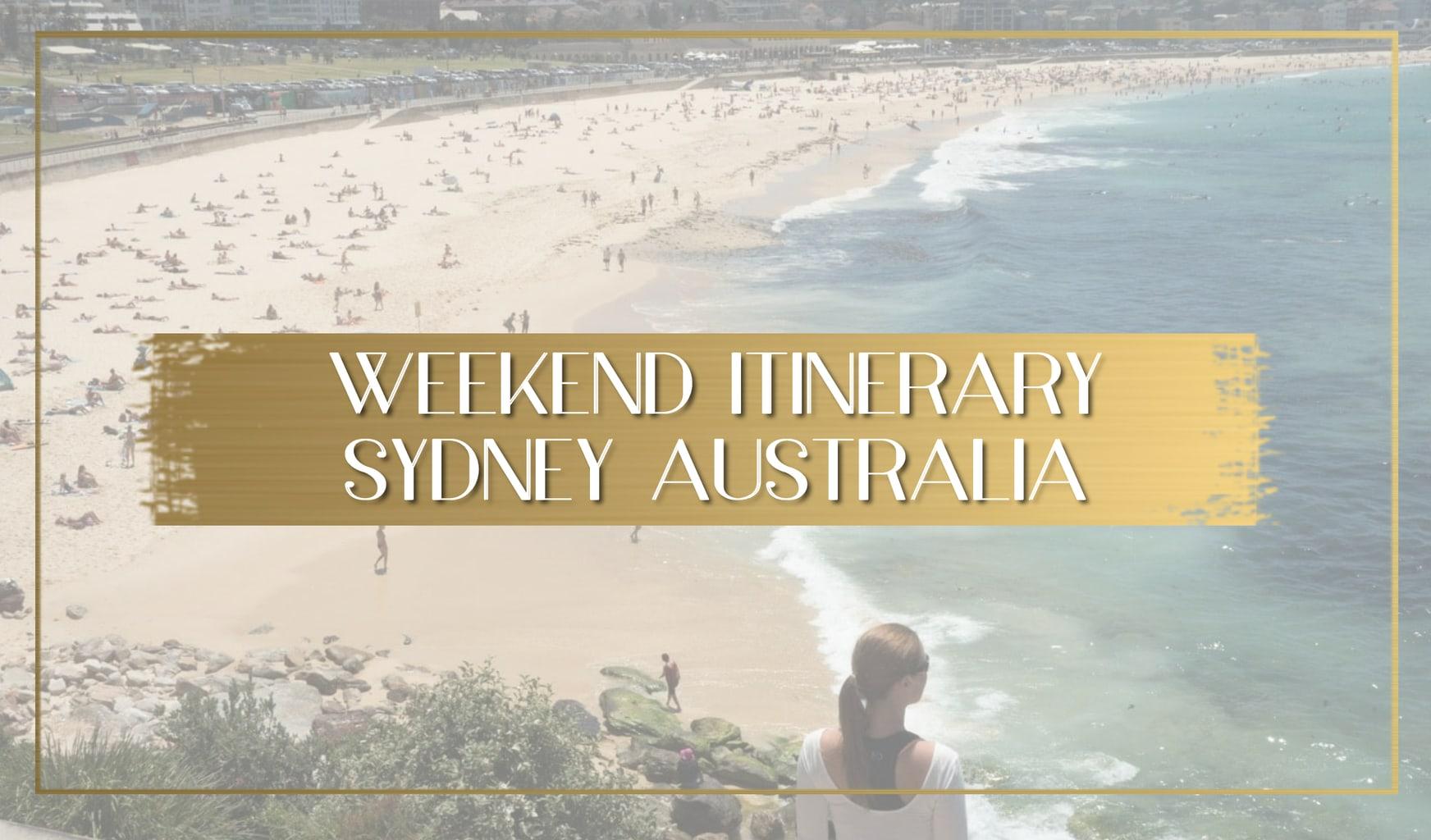 Weekend itinerary Sydney Australia main
