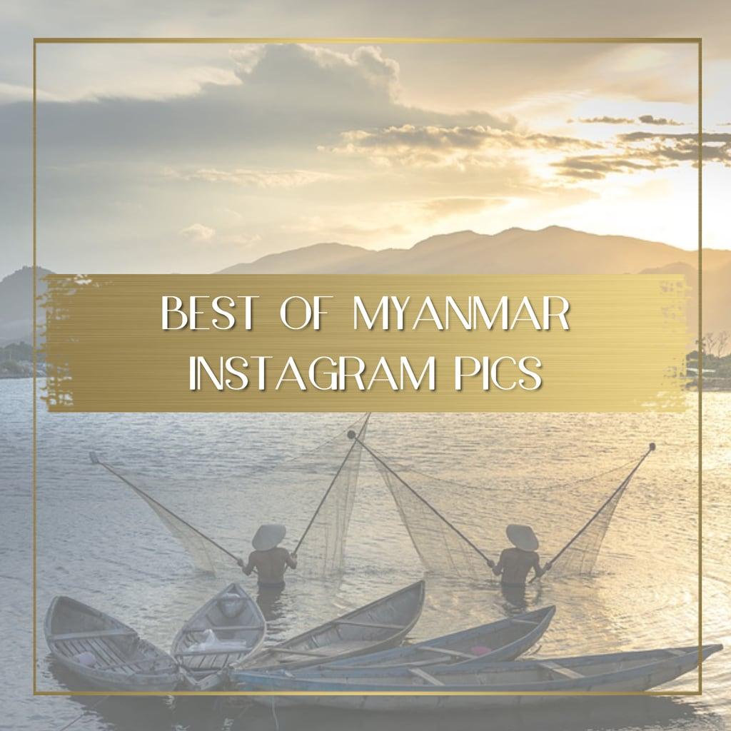 Best of Instagram Myanmar feature