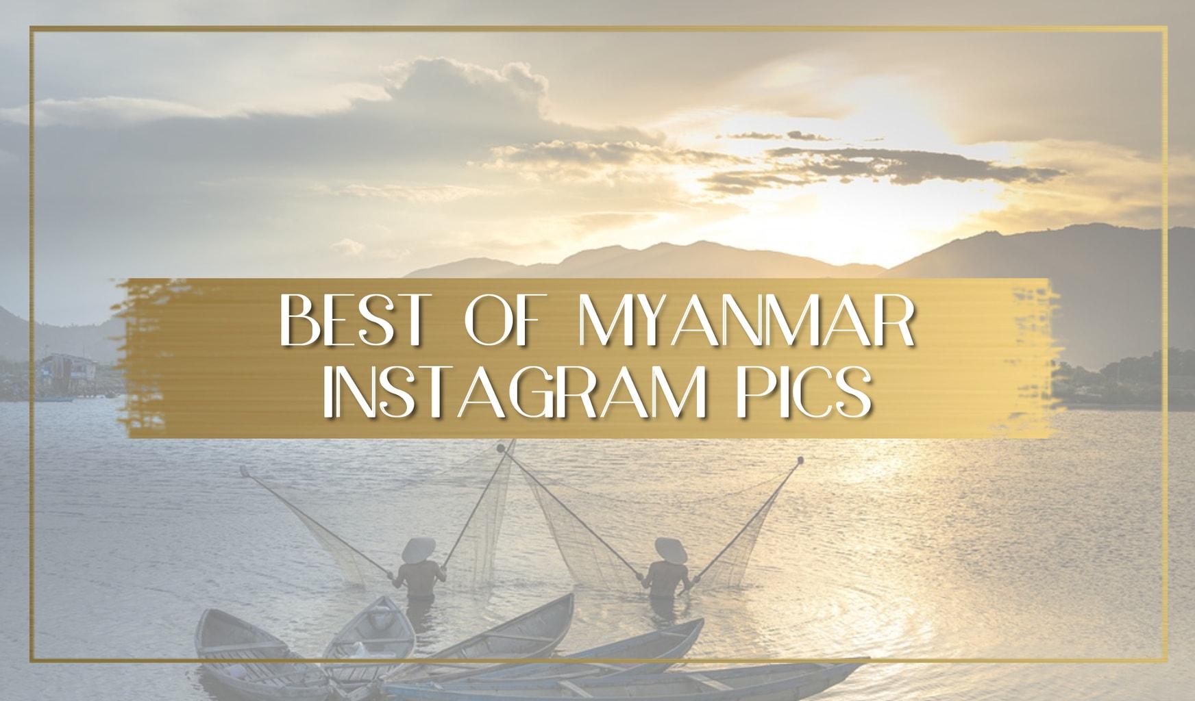 Best of Instagram Myanmar main