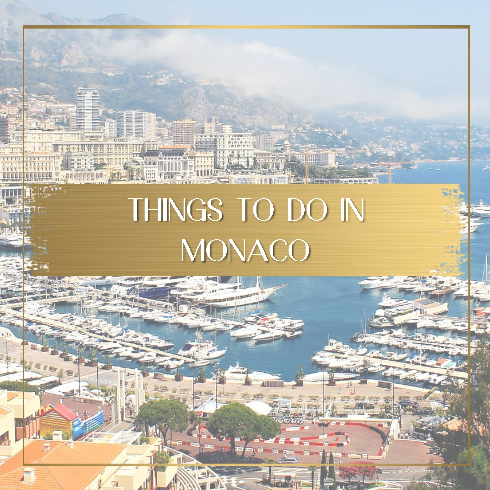 Things to do in Monaco feature