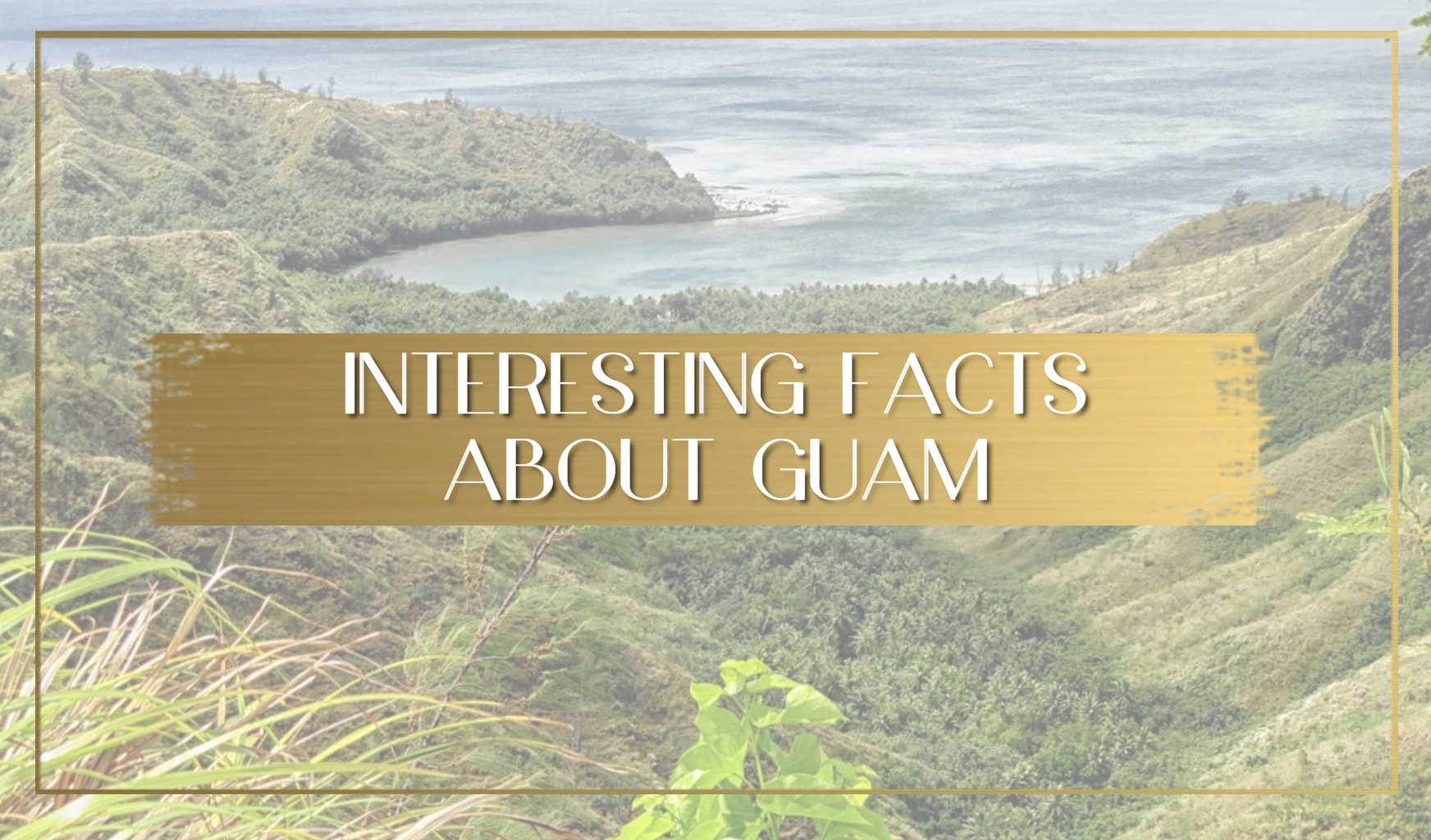 Facts about Guam main