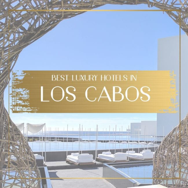 Luxury hotels in Los Cabos