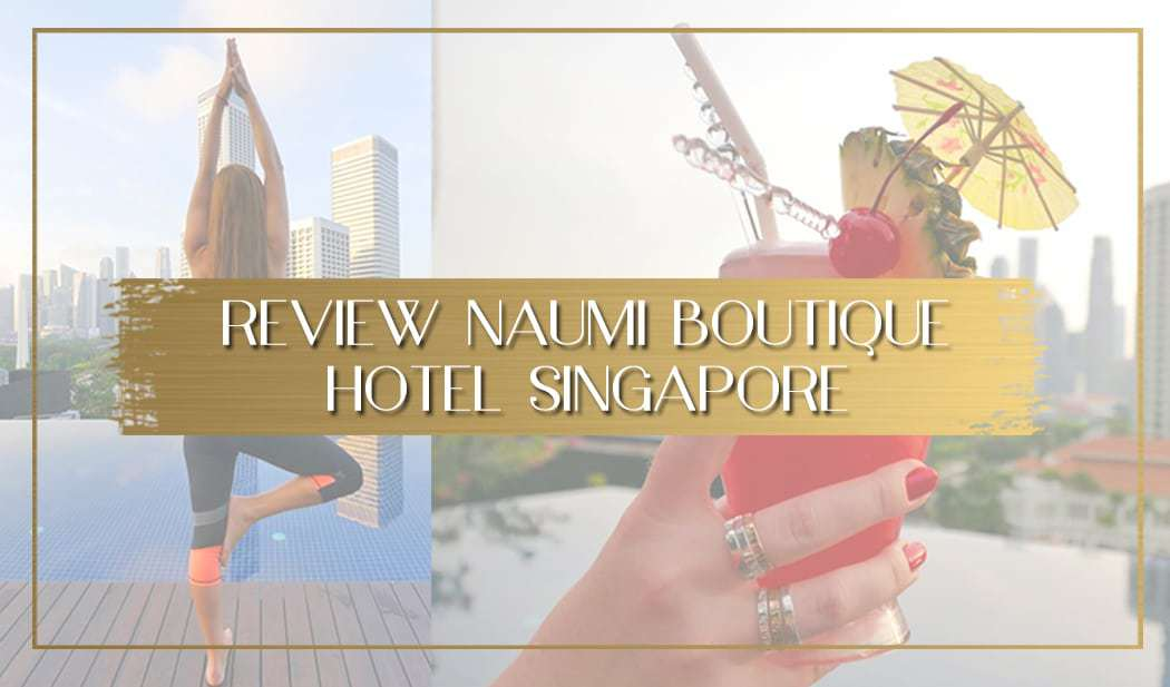 Review of Naumi Singapore main