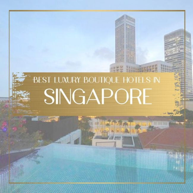 Luxury Boutique Hotels in Singapore feature