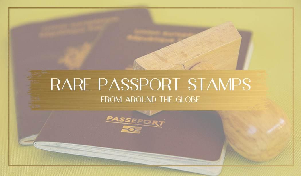Rare Passport Stamps Main