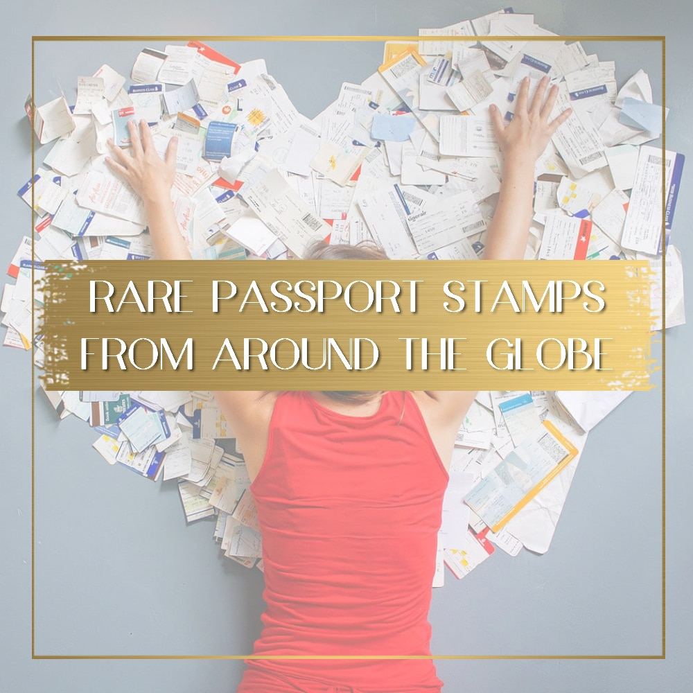 Rare Passport Stamps feature