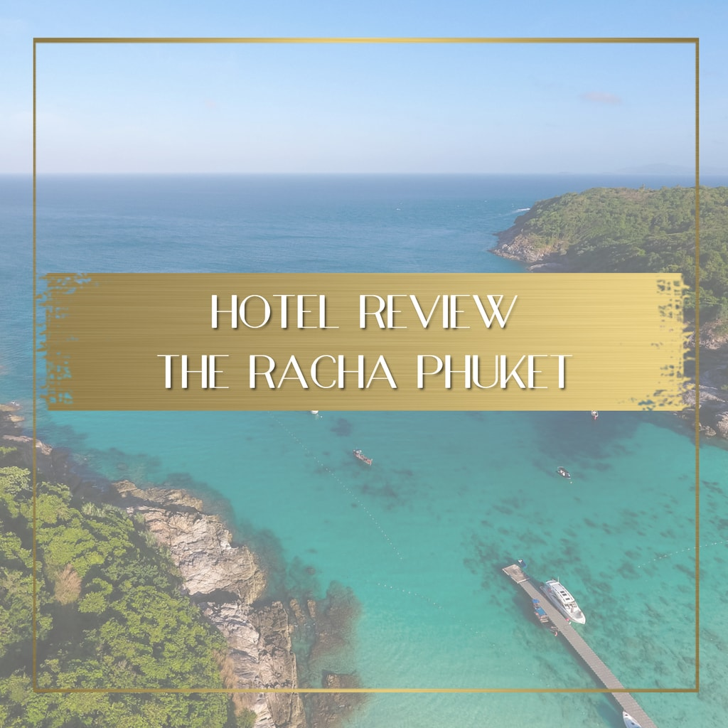 Review of the Racha Phuket feature