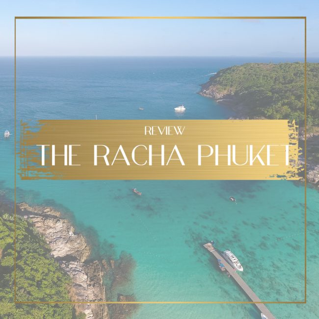 The Racha Phuket Feature