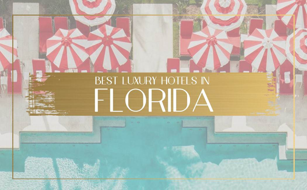 Luxury hotels in Florida Main