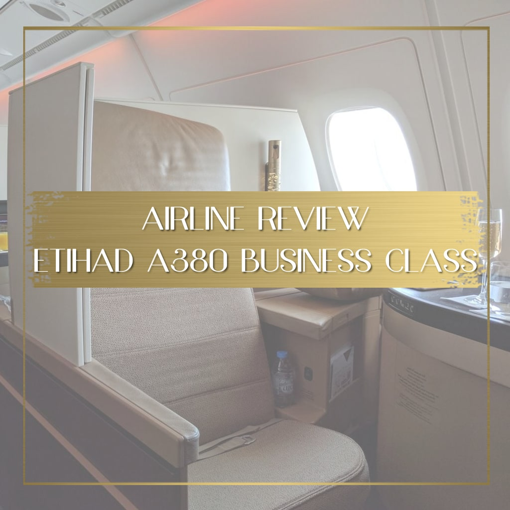 Review Etihad A380 Business Class feature