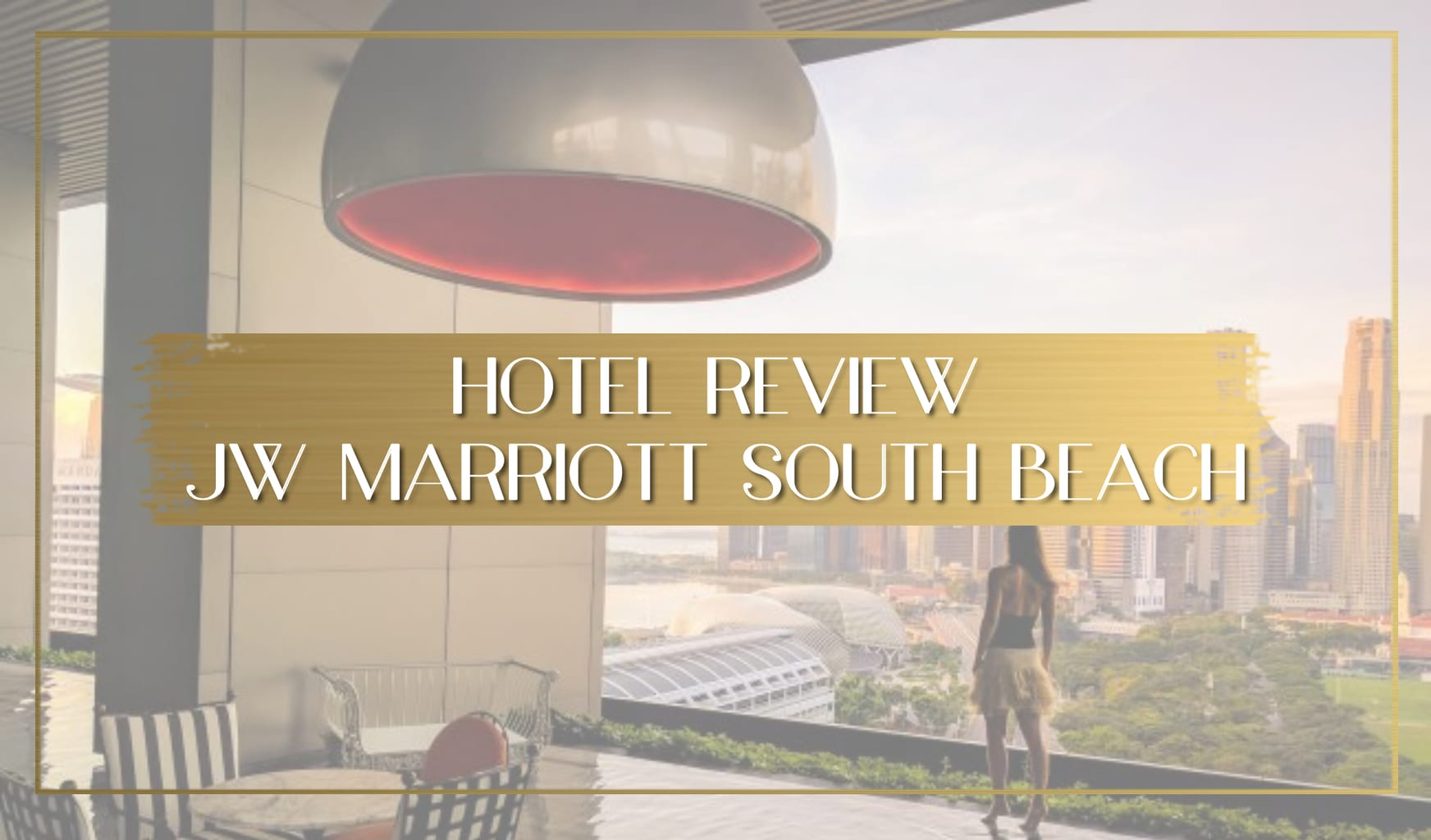 Review JW Marriott Singapore South Beach main