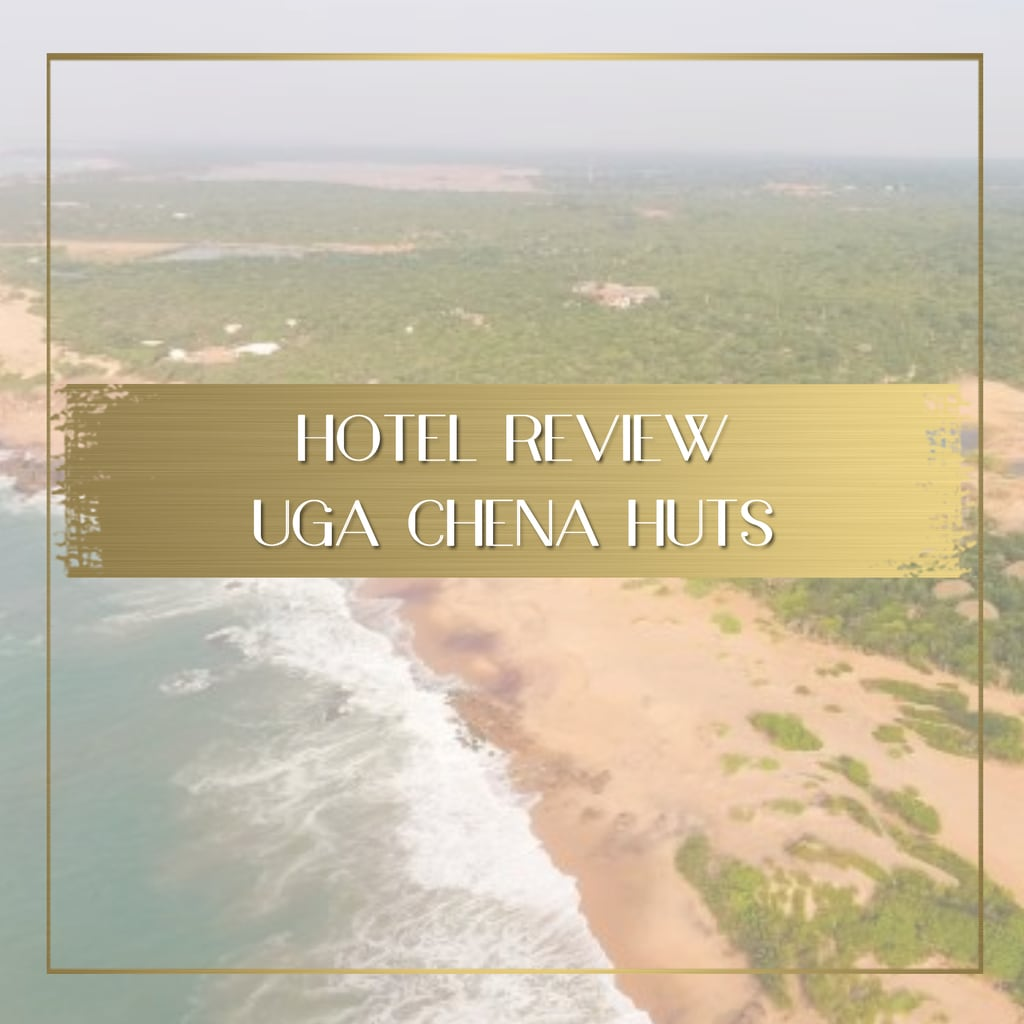 Review Uga Chena Huts feature
