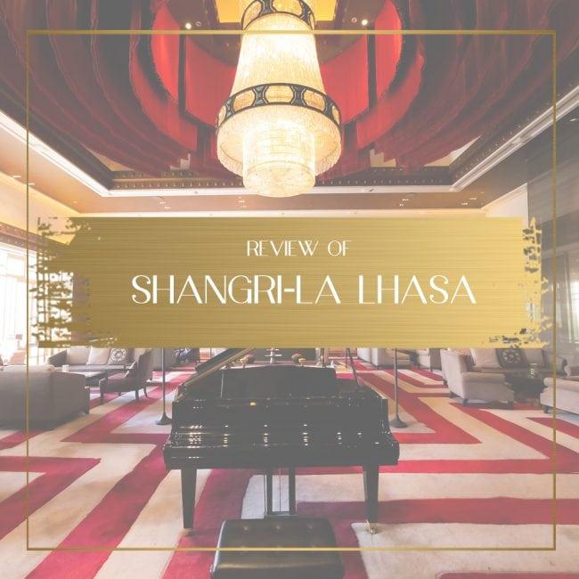 Shangri-la Lhasa Feature