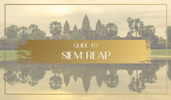 Guide to Siem Reap Main
