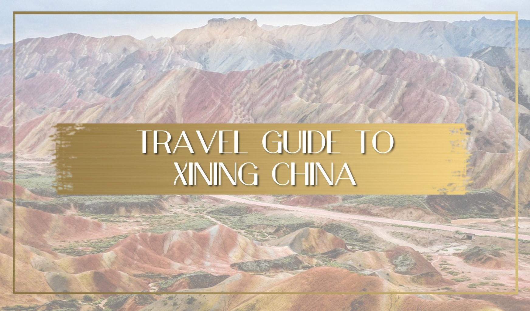 Travel guide to Xining China main