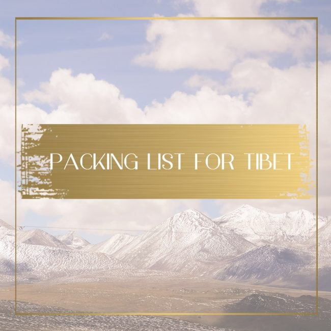Packing list for Tibet Feature