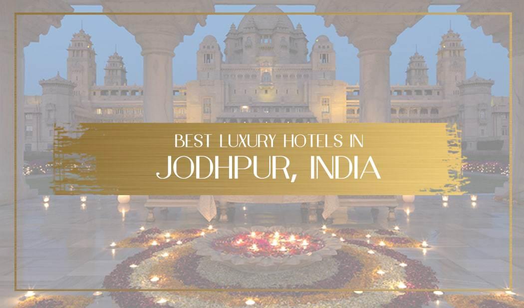 Luxury hotels in Jodhpur Main