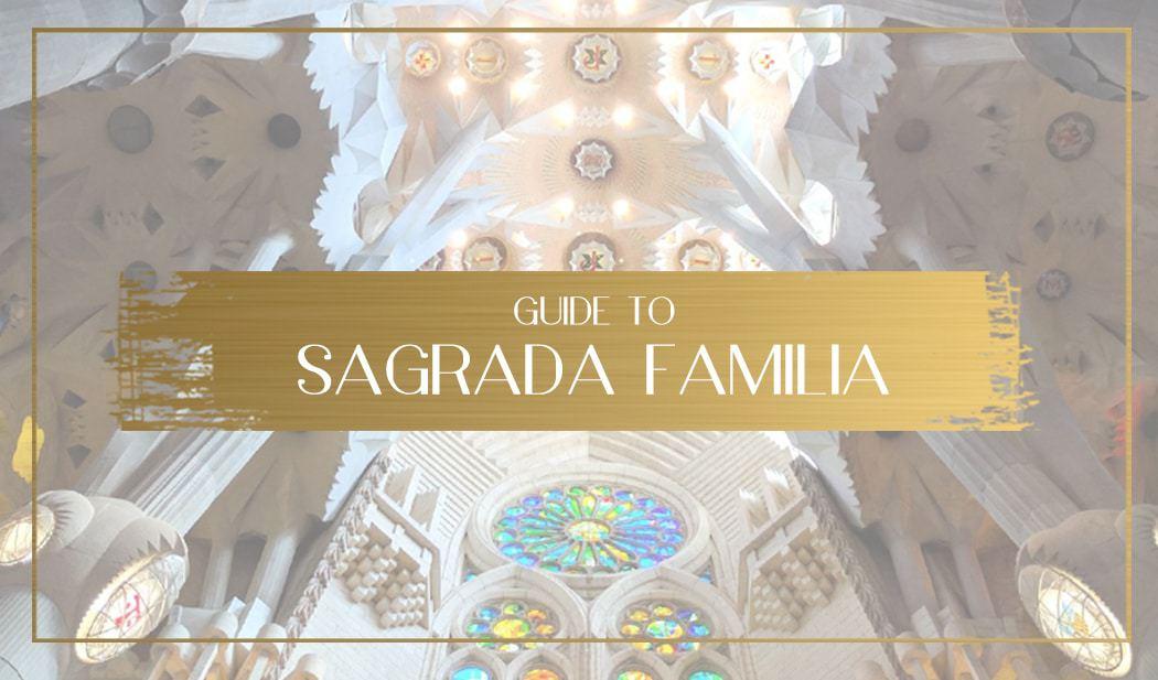 Sagrada Familia tickets Main