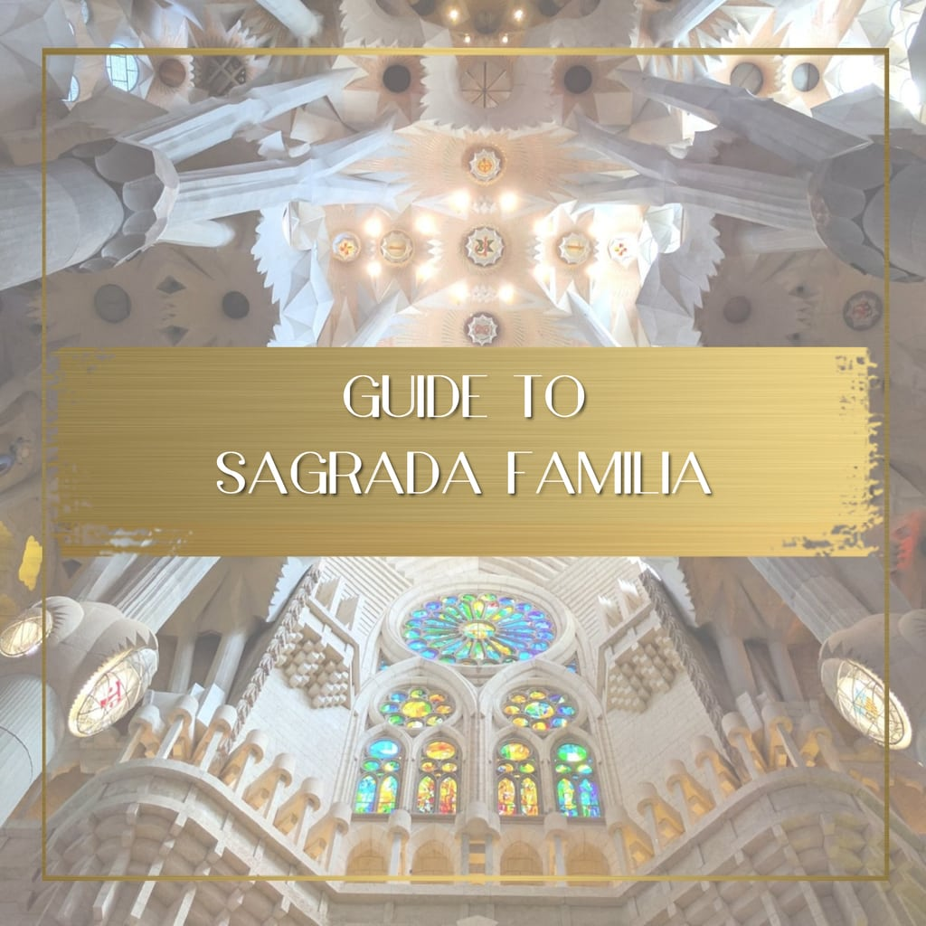 Guide to Sagrada Familia feature