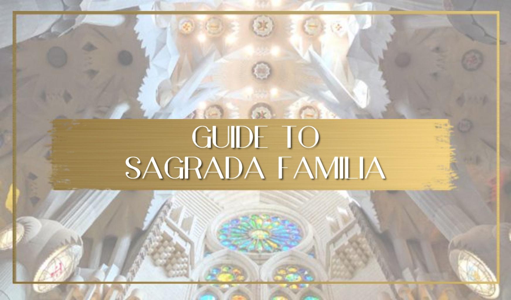 Guide to Sagrada Familia main