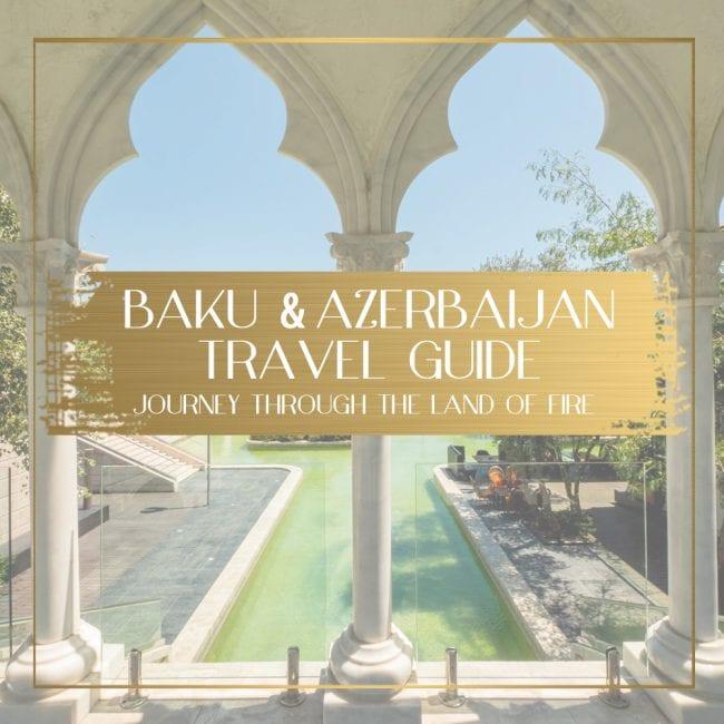 Azerbaijan travel guide feature